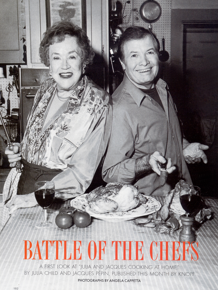 Picture of Julia Child and Jacques Pepin shot by Angela Cappetta in Cambridge, MA for Gourmet Magazine.